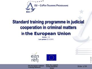 Standard training programme in judicial cooperation in criminal matters  in  the European Union