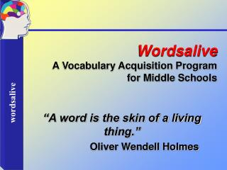 Wordsalive A Vocabulary Acquisition Program  for Middle Schools