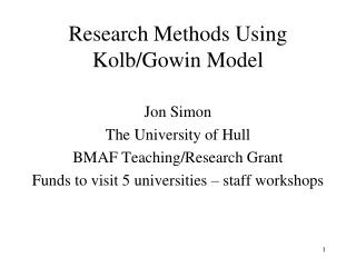 Research Methods Using Kolb/Gowin Model