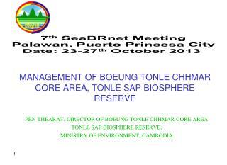 MANAGEMENT OF BOEUNG TONLE CHHMAR CORE AREA, TONLE SAP BIOSPHERE RESERVE