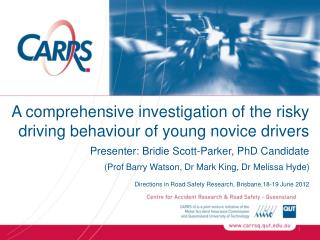 A comprehensive investigation of the risky driving behaviour of young novice drivers