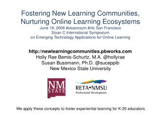 newlearningcommunities.pbworks Holly Rae Bemis- Schurtz , M.A. @ hollyrae