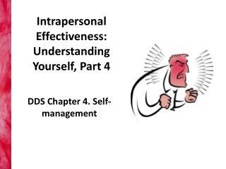 Intrapersonal Effectiveness: Understanding Yourself, Part 4