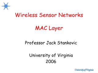Wireless Sensor Networks MAC Layer