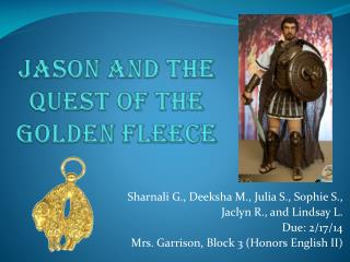 Jason and the  Quest of the Golden Fleece