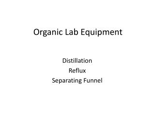 Organic Lab Equipment