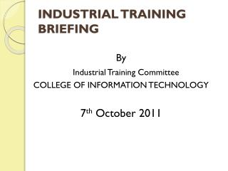 INDUSTRIAL TRAINING BRIEFING