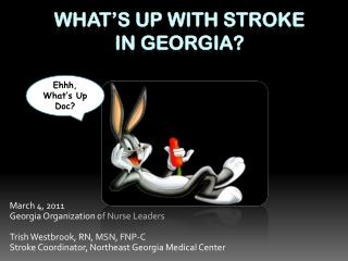 What's up with stroke  In  georgia ?