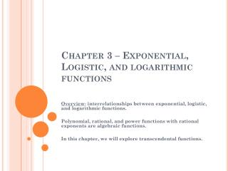 Chapter 3 – Exponential, Logistic, and logarithmic functions