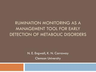 Rumination monitoring as a Management tool for early detection of metabolic disorders