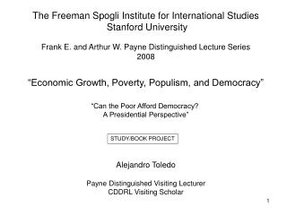 The Freeman Spogli Institute for International Studies  Stanford University Frank E. and Arthur W. Payne Distinguished L