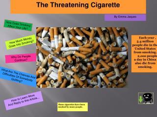 The Threatening Cigarette