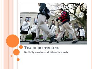Teacher striking