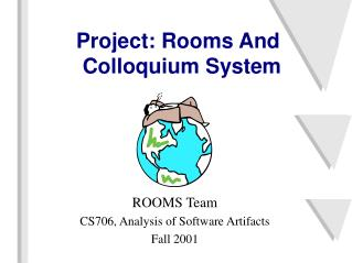 Project: Rooms And Colloquium System