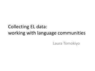 Collecting EL data:  working with language communities