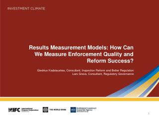 Results Measurement Models: How Can We Measure Enforcement Quality and Reform Success?