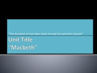 "Unit Title  ""Macbeth"""