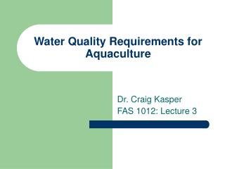 Water Quality Requirements for Aquaculture