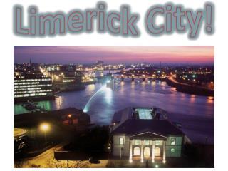 Limerick City!