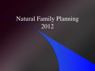 Natural Family Planning 2012