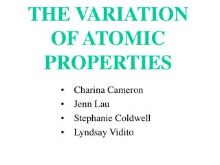 THE VARIATION OF ATOMIC PROPERTIES