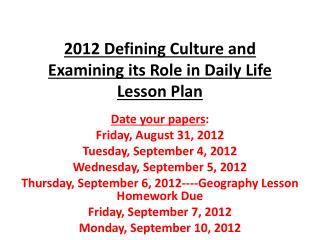 2012 Defining Culture and Examining its Role in Daily Life Lesson Plan