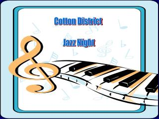 Cotton District  Jazz Night