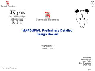 MARSUPIAL  Preliminary Detailed Design Review