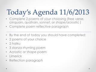 Today's Agenda 11/6/2013