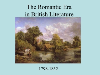 British Romantic Literature            1798-1832