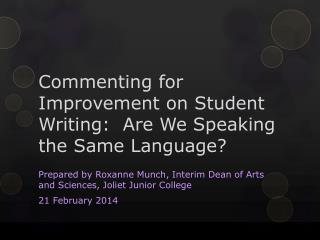 Commenting for Improvement on Student Writing:  Are We Speaking the Same Language?