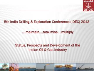 5th India Drilling & Exploration Conference (IDEC) 2013