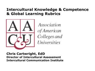 Intercultural  Knowledge  &  Competence  &  Global  Learning  Rubrics