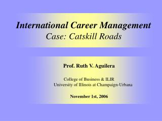 International Career Management Case: Catskill Roads