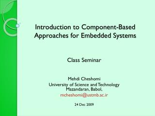 Introduction to Component-Based Approaches for Embedded Systems