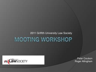 Mooting workshop