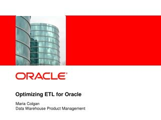 Optimizing ETL for Oracle