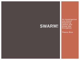 Swarm!