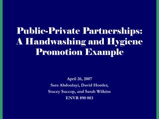 Public-Private Partnerships: A Handwashing and Hygiene Promotion Example