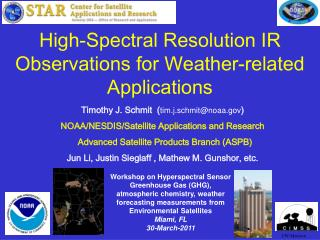 High-Spectral Resolution IR Observations for Weather-related Applications