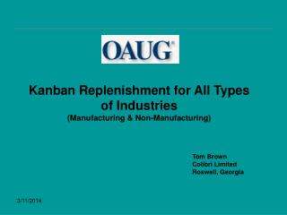 Kanban Replenishment for All Types of Industries  (Manufacturing & Non-Manufacturing)
