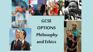 GCSE  OPTIONS  Philosophy  and Ethics