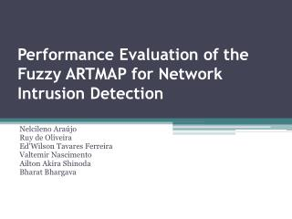 Performance Evaluation of the Fuzzy ARTMAP for Network Intrusion Detection