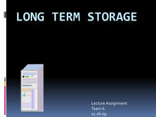 Long Term Storage
