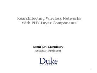 Rearchitecting Wireless Networks with PHY Layer Components