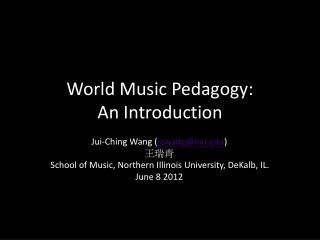World Music Pedagogy:  An Introduction