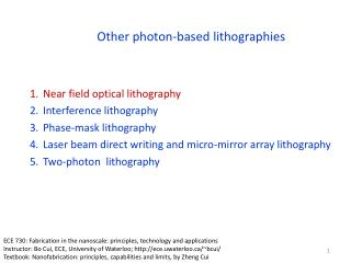 Other photon-based lithographies