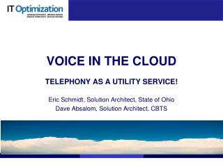 VOICE IN THE  CLOUD TELEPHONY  AS A UTILITY SERVICE !