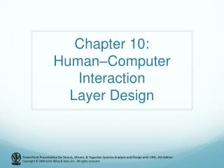 Chapter 10: Human–Computer Interaction Layer Design