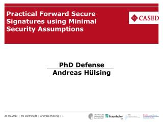 Practical Forward Secure Signatures using Minimal Security Assumptions
